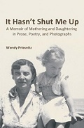It Hasn't Shut Me Up - a memoir by Wendy Priesnitz